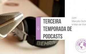 Hora de maratonar nossos podcasts!
