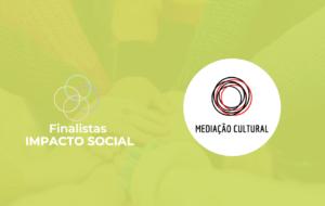 Impacto Social: Mediação Cultural