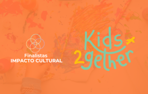 Impacto Cultural: Kids2gether